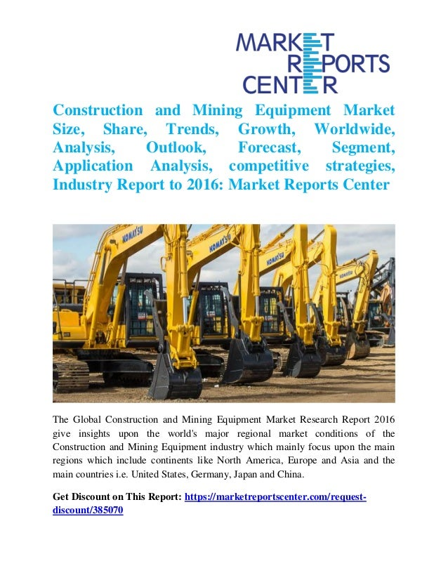 Construction Mining Equipment Industry Group ...
