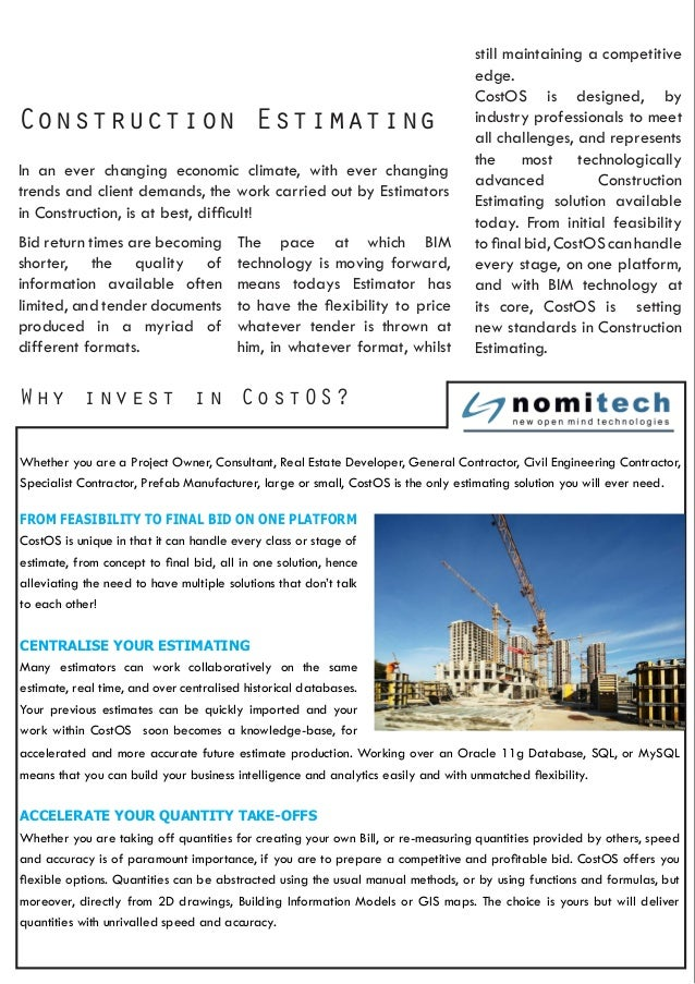 Why invest in CostOS? Construction Estimating In an ever changing economic climate, with ever changing trends and client d...
