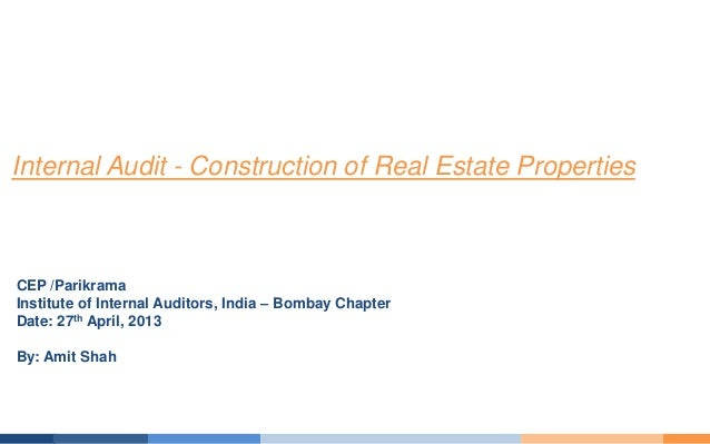 CEP /ParikramaInstitute of Internal Auditors, India – Bombay ChapterDate: 27th April, 2013By: Amit ShahInternal Audit - Co...