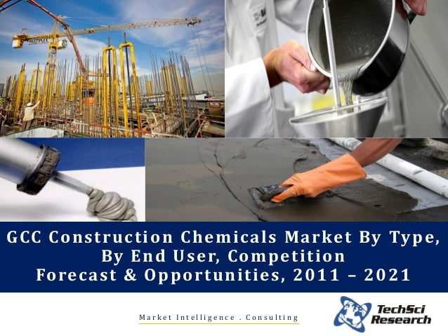 Construction chemicals market in gcc 2021 brochure