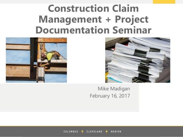Construction Claims Management Project Documentation Seminar