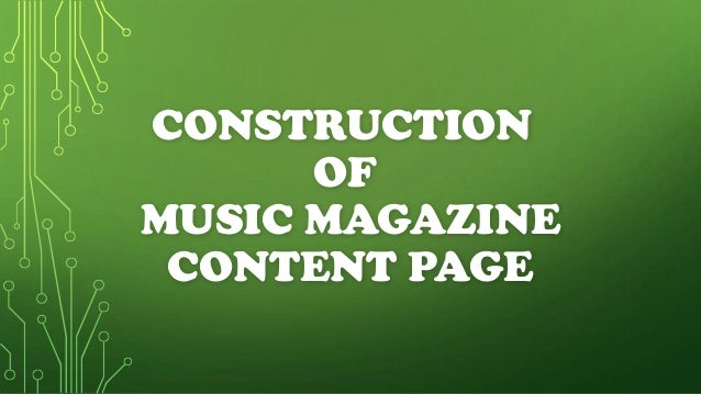 CONSTRUCTION      OFMUSIC MAGAZINE CONTENT PAGE