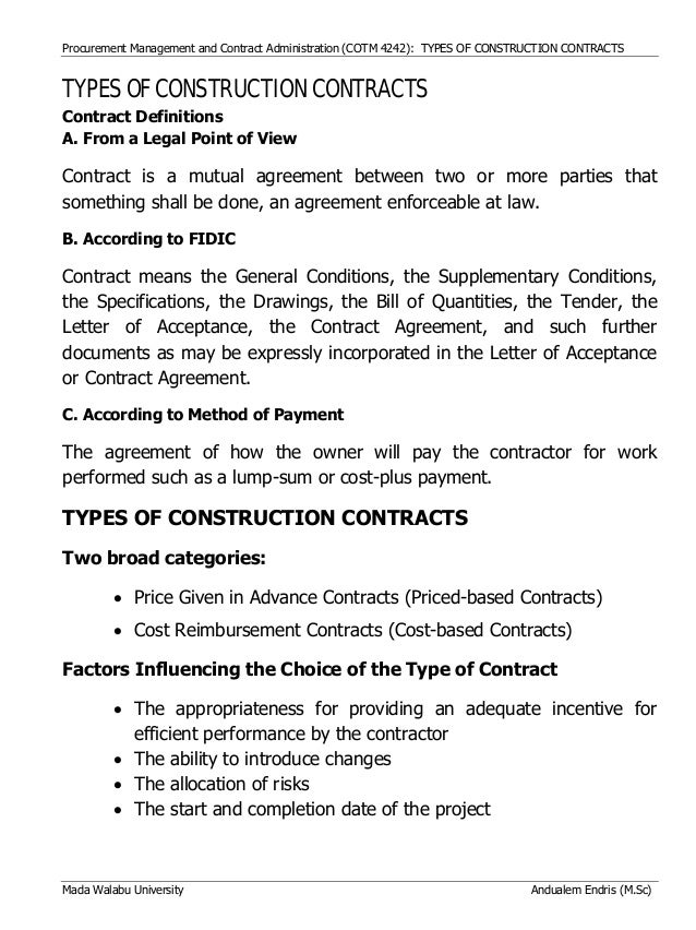 Procurement Management and Contract Administration (COTM 4242): TYPES OF CONSTRUCTION CONTRACTS Mada Walabu University And...