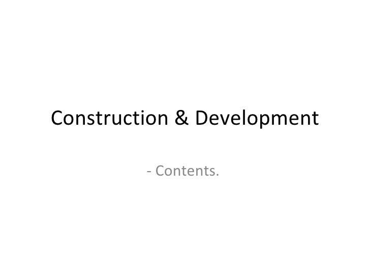 Construction & Development         - Contents.