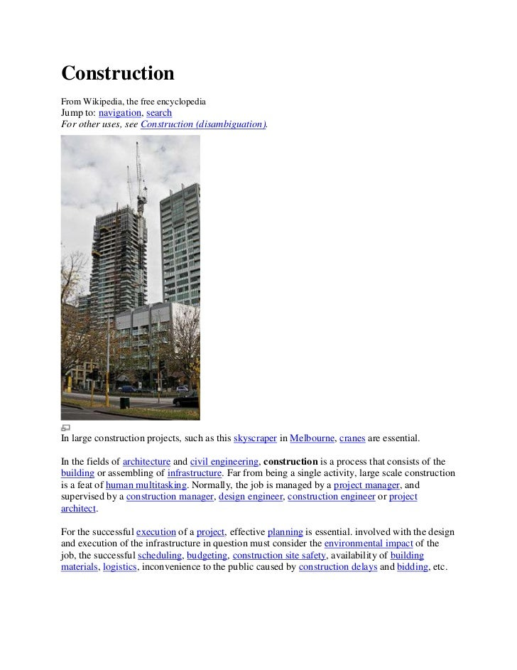 ConstructionFrom Wikipedia, the free encyclopediaJump to: navigation, searchFor other uses, see Construction (disambiguati...