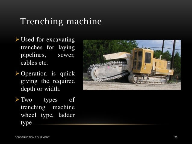 Trenching machine Used for excavating trenches for laying pipelines, sewer, cables etc. Operation is quick giving the re...
