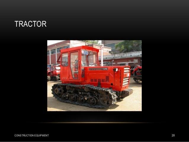 TRACTOR CONSTRUCTION EQUIPMENT 28