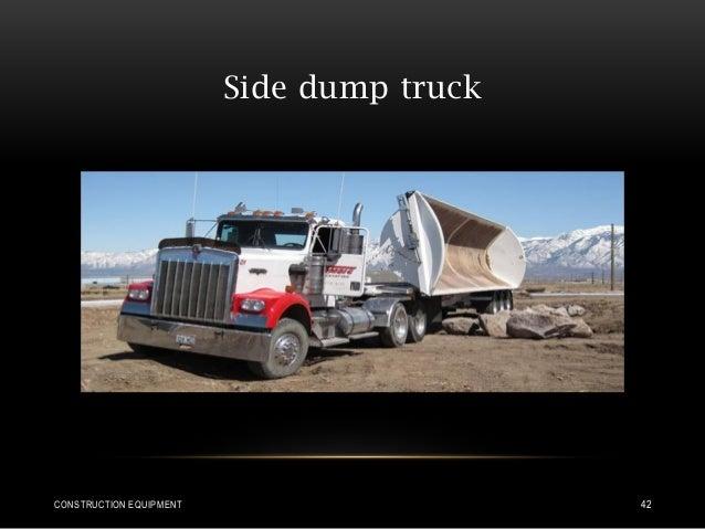 Side dump truck CONSTRUCTION EQUIPMENT 42