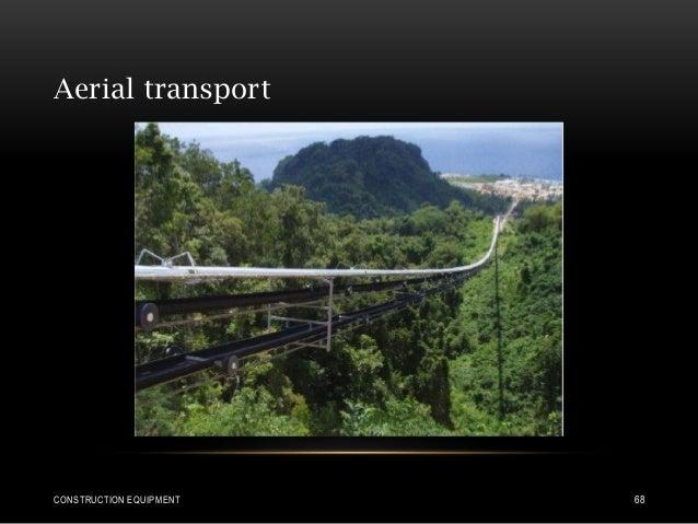 Aerial transport CONSTRUCTION EQUIPMENT 68