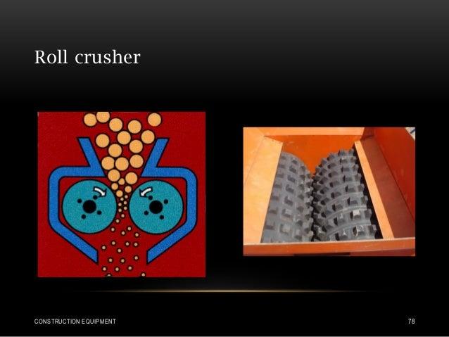 Roll crusher CONSTRUCTION EQUIPMENT 78