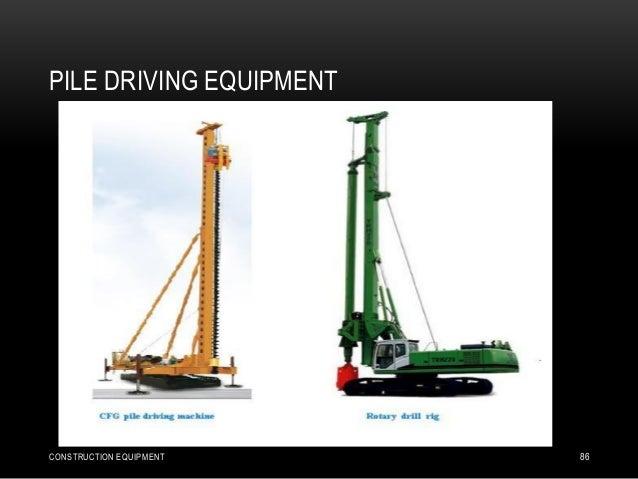 PILE DRIVING EQUIPMENT CONSTRUCTION EQUIPMENT 86