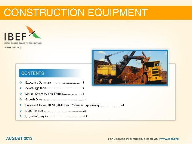 High revenues and unit sales • The construction equipment industry's revenues are estimated to reach USD22.7 billion by 20...