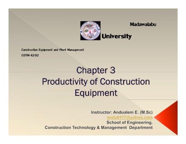 Madawalabu Madawalabu University University Construction Equipment and Plant Management COTM 4202