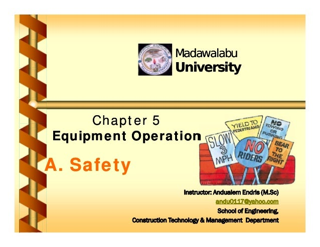 Chapter 5 Chapter 5 Equipment Operation Equipment Operation Madawalabu Madawalabu University University Chapter 5 Chapter ...