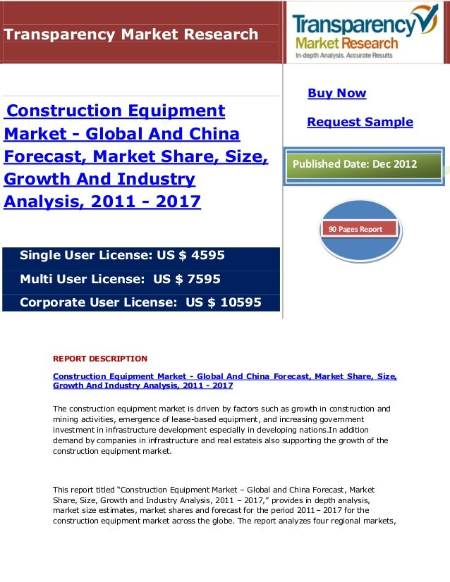 Transparency Market Research                                                                        Buy NowConstruction Eq...