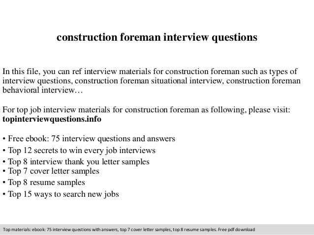 construction foreman interview questions in this file you can ref interview materials for construction foreman