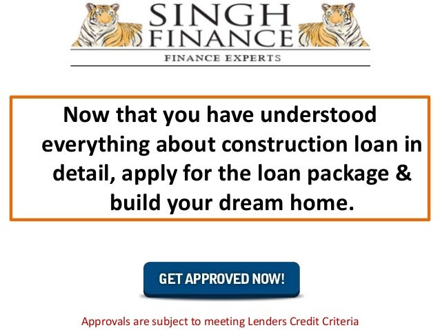 Know everything about construction loan and build your for Build your dream home