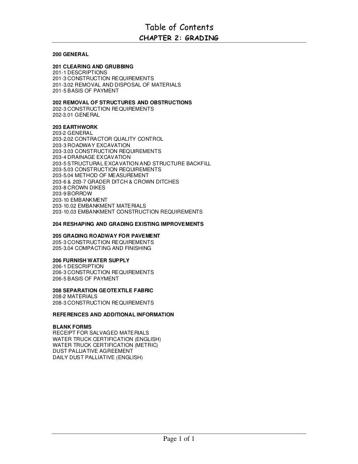 Table of Contents                            CHAPTER 2: GRADING200 GENERAL201 CLEARING AND GRUBBING201-1 DESCRIPTIONS201-3...