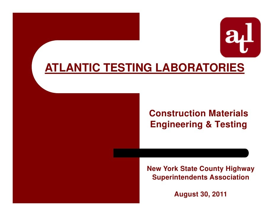 ATLANTIC TESTING LABORATORIES               Construction Materials               Engineering & Testing              New Yo...