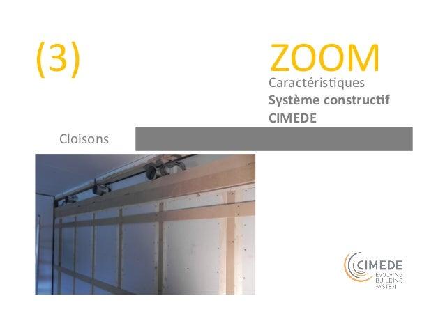 Règles  construc+ves  -‐  CIMEDE  Trame  de  100  mm  Portée  libre  de  10  m  Gaine  technique  Colonne  ver+cale  des ...