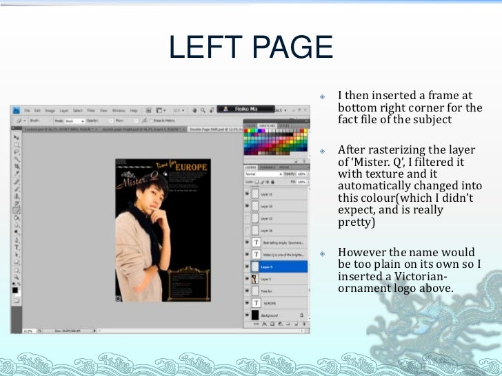 LEFT PAGE           I then inserted a frame at            bottom right corner for the            fact file of the subject...