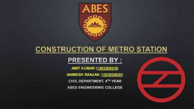 Construction of metro station on