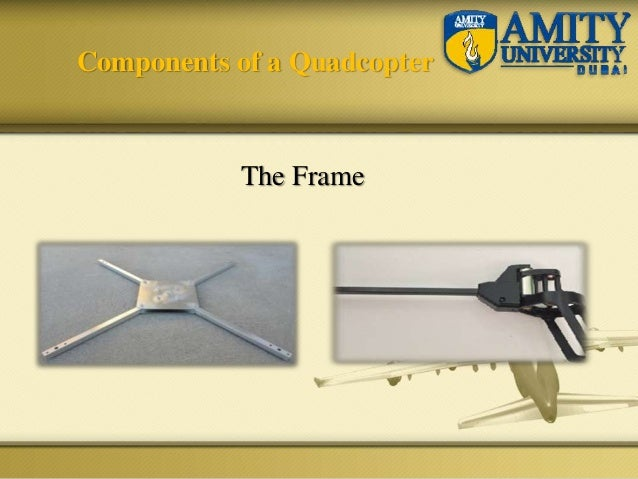 Components of a Quadcopter The Frame