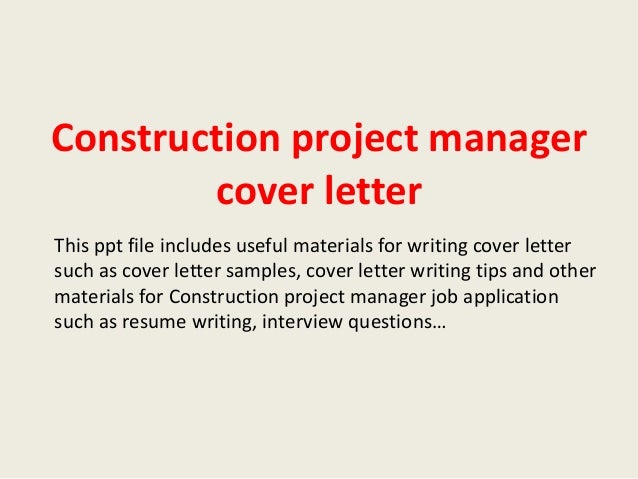 construction project manager cover letter this ppt file includes useful materials for writing cover letter such - Construction Management Cover Letter Examples