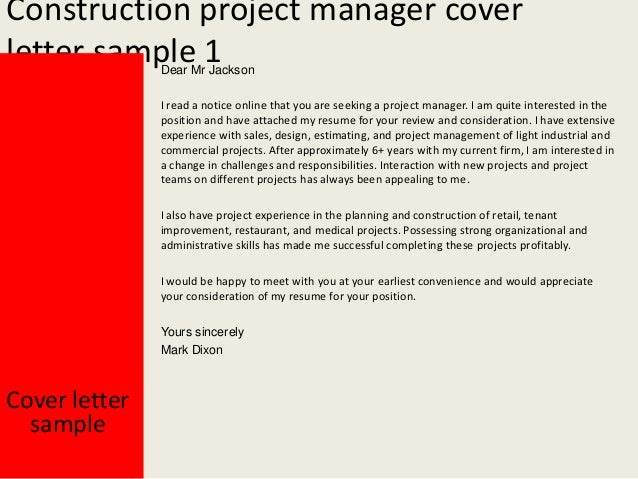 construction manager resume cover letter Construction project manager sample resume this free sample resume for a construction project manager has an accompanying sample construction project manager cover letter and sample construction project manager job advertisement to help you put together a winning job application.