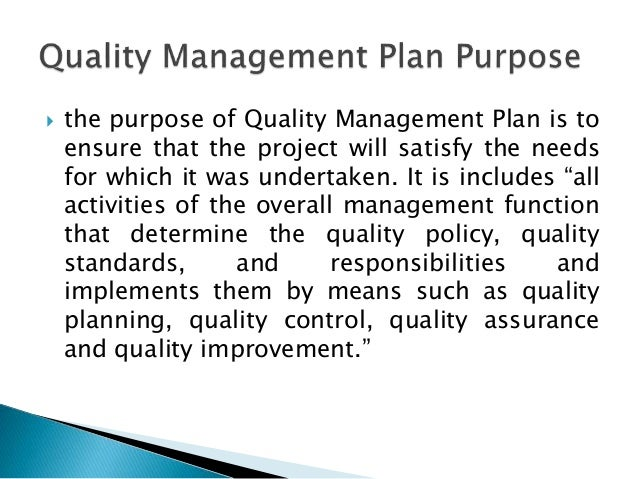 4.  The Purpose Of Quality Management Plan ...