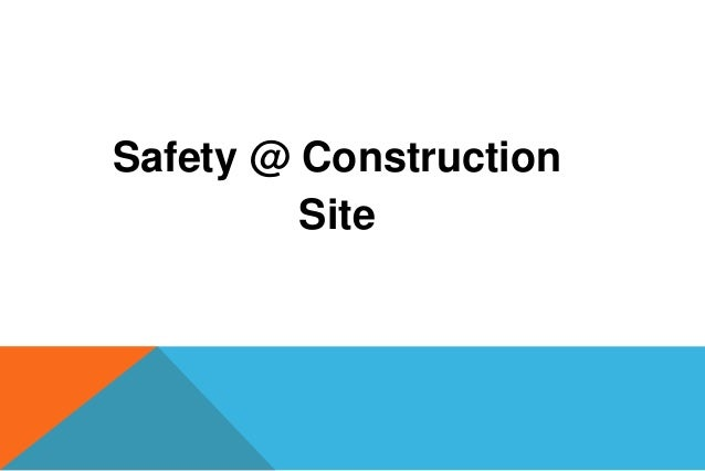 Safety @ Construction         Site