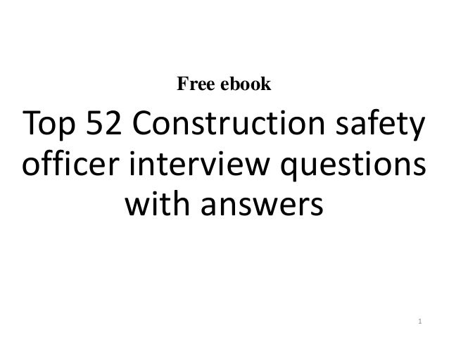 Free Ebook Top 52 Construction Safety Officer Interview Questions With Answers 1
