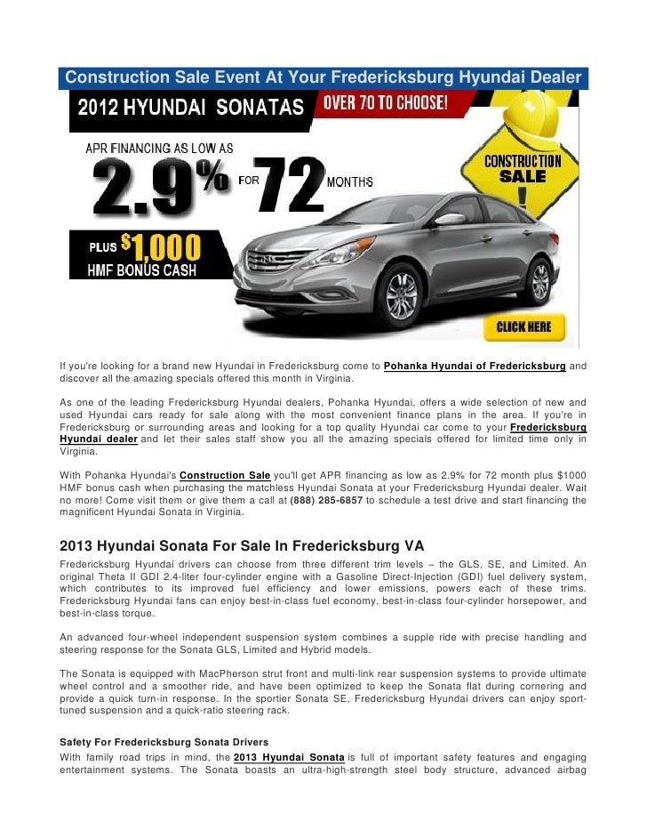 Construction Sale Event At Your Fredericksburg Hyundai DealerIf youre looking for a brand new Hyundai in Fredericksburg co...