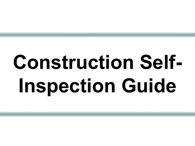 Construction Self- Inspection Guide