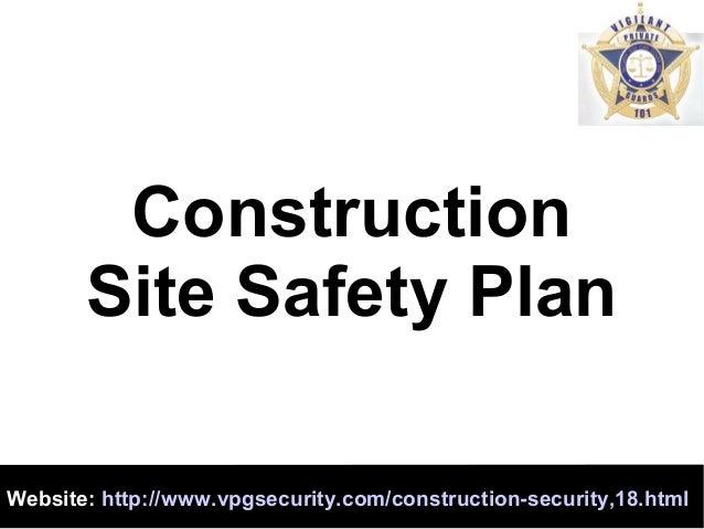 constructionsitesafetyplan1638jpgcb 1399354816 – Construction Site Security Plan