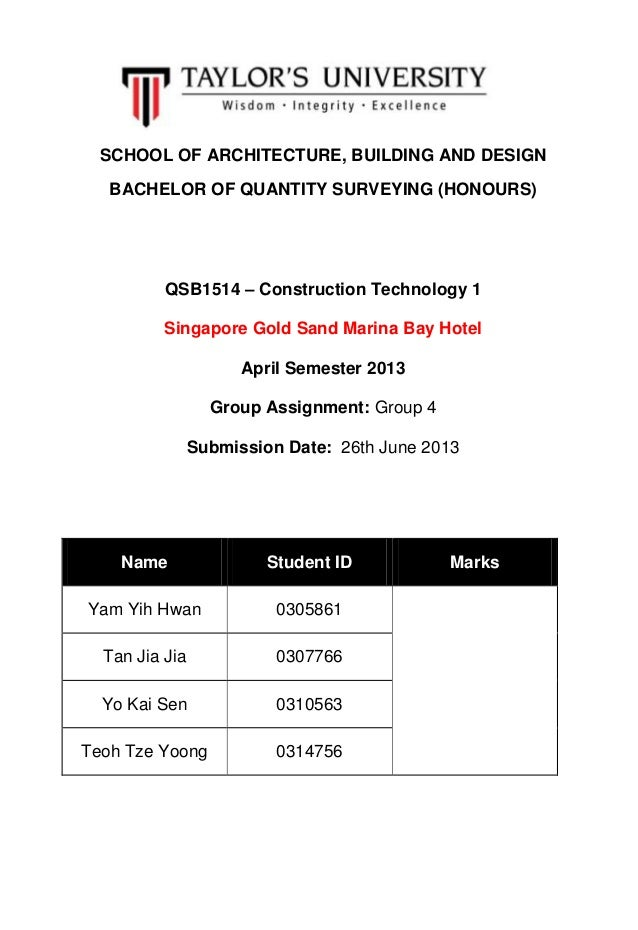 SCHOOL OF ARCHITECTURE, BUILDING AND DESIGN BACHELOR OF QUANTITY SURVEYING (HONOURS) QSB1514 – Construction Technology 1 S...