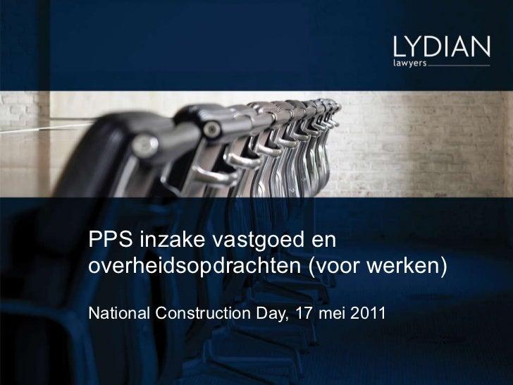 PPS inzake vastgoed en overheidsopdrachten (voor werken) National Construction Day, 17 mei 2011