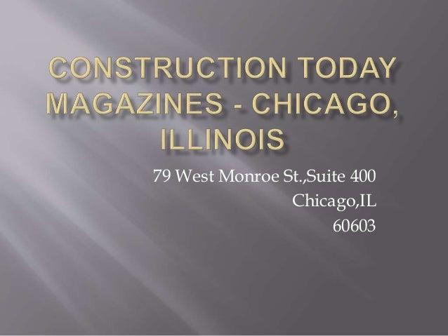 79 West Monroe St.,Suite 400  Chicago,IL  60603