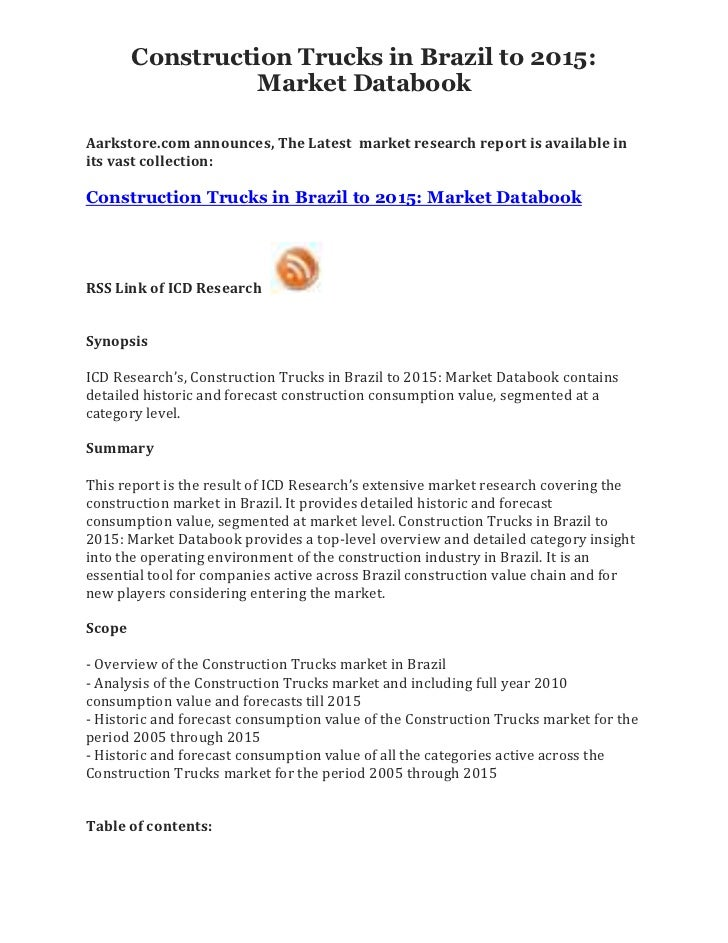 Construction Trucks in Brazil to 2015:                  Market DatabookAarkstore.com announces, The Latest market research...
