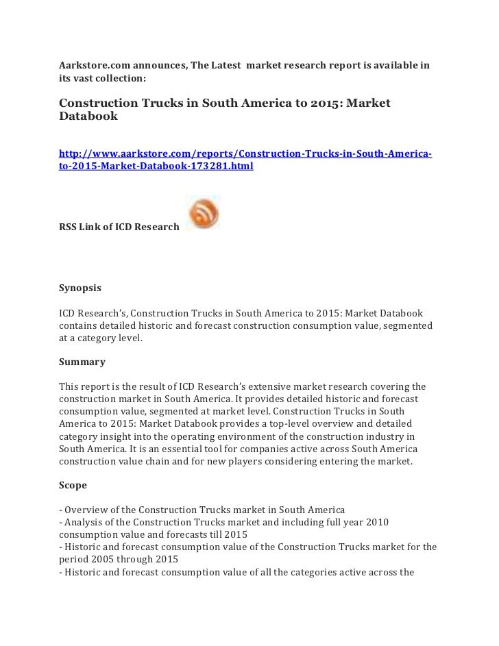 Aarkstore.com announces, The Latest market research report is available inits vast collection:Construction Trucks in South...