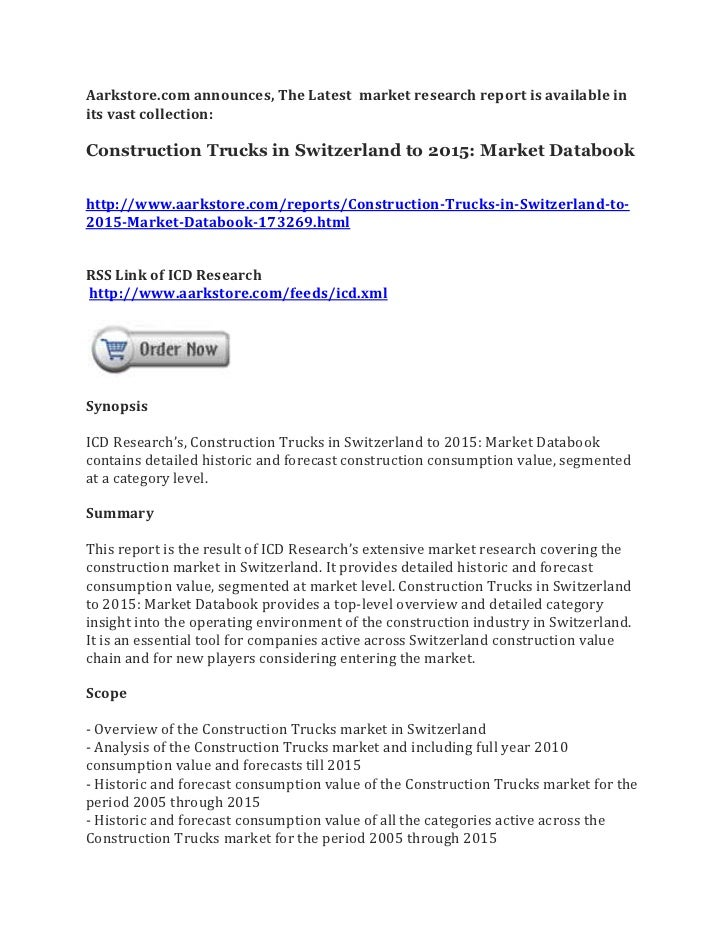 Aarkstore.com announces, The Latest market research report is available inits vast collection:Construction Trucks in Switz...