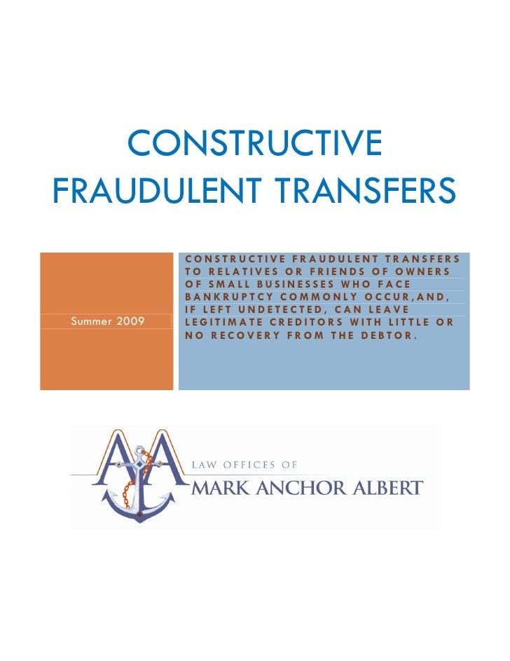 CONSTRUCTIVE FRAUDULENT TRANSFERS                    CONSTRUCTIVE FRAUDULENT TRANSFERS                    TO RELATIVES OR ...