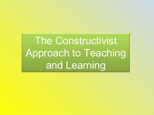constructivism a holistic approach to teaching This post looks at how l&d departments can create and communicate a holistic learning approach  adopting a holistic approach to  teaching to.