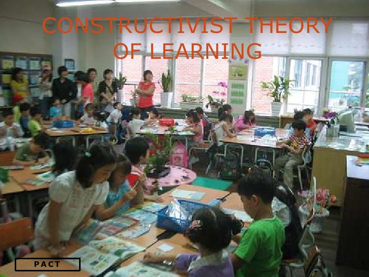constructivist approach to drama in the classroom Enhanced student learning through applied constructivist theory november, 2008 2 transformative dialogues: teaching & learning journal volume 2, issue 2.