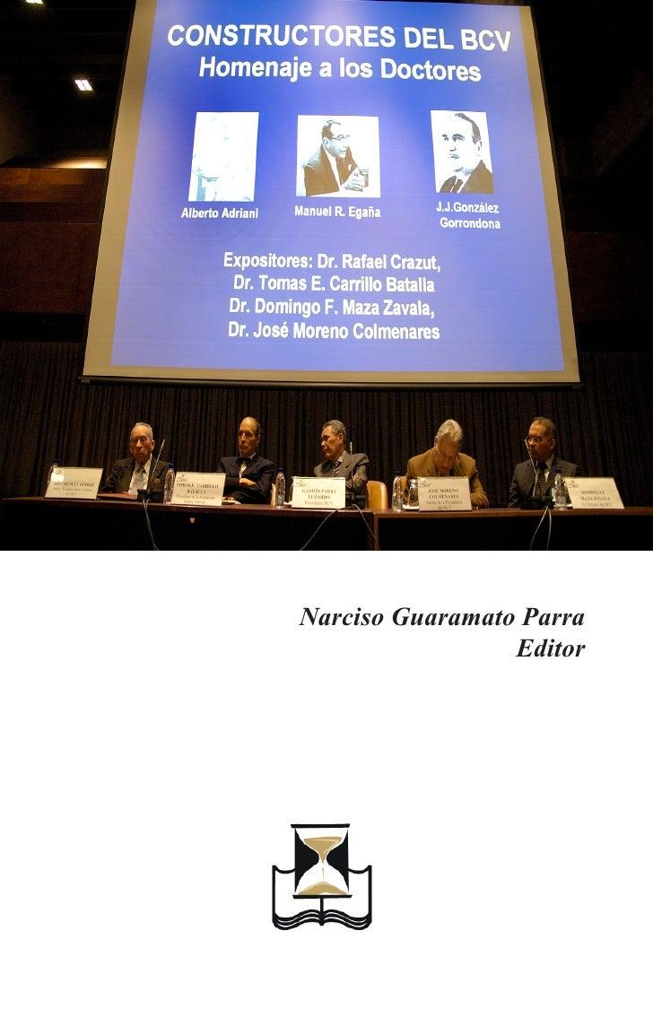 Narciso Guaramato Parra                  Editor