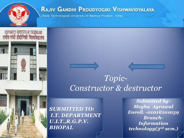 Topic-                Constructor & destructor                                  Submitted by-                             ...