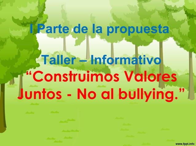"¿Qué es bullying? • El término bullying se origina de la palabra en inglés ""bully"" que significa matón o agresor. • El bul..."