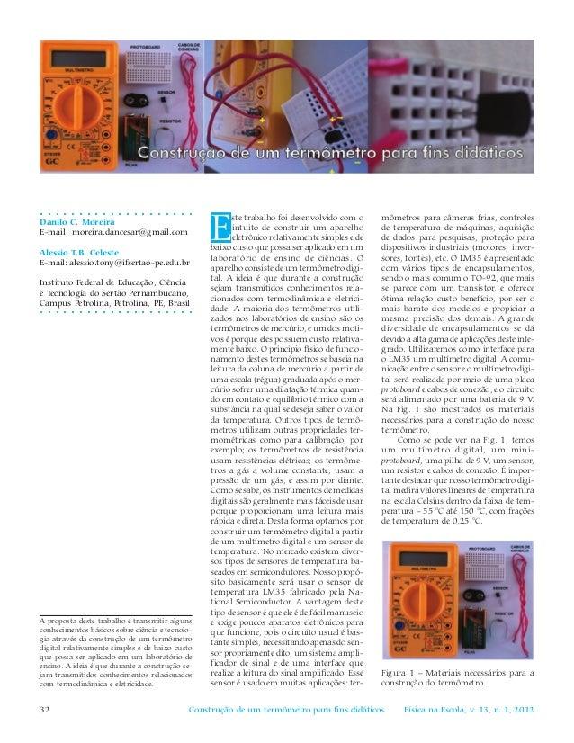 Física na Escola, v. 13, n. 1, 201232 Construção de um termômetro para fins didáticos ○ ○ ○ ○ ○ ○ ○ ○ ○ ○ ○ ○ ○ ○ ○ ○ ○ ○ ...