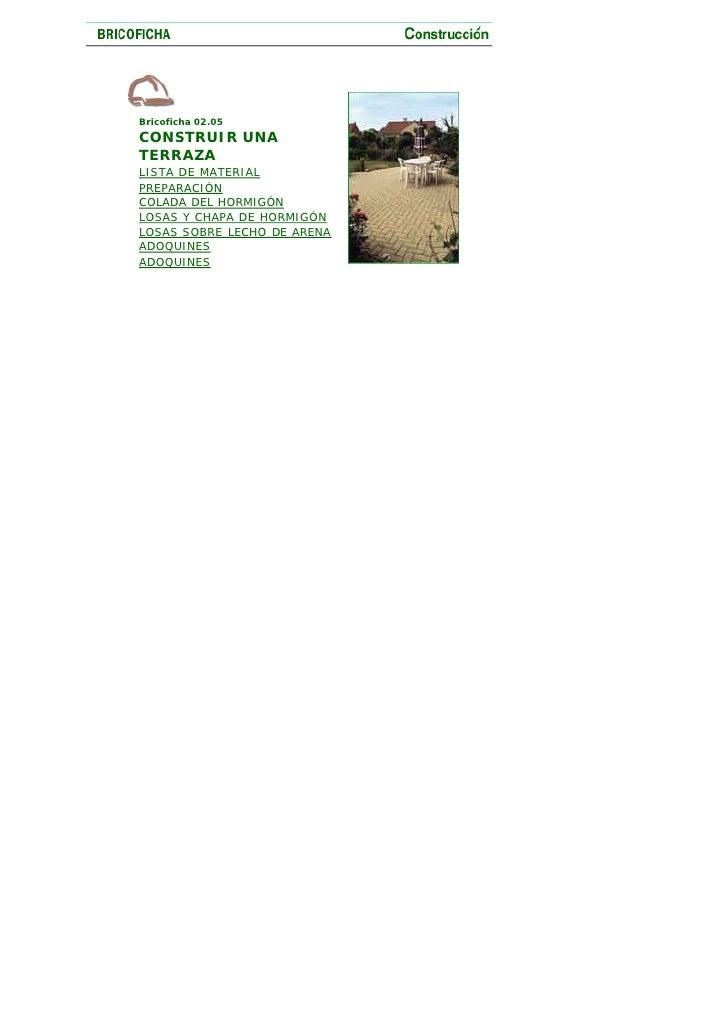 Bricoficha 02.05 CONSTRUIR UNA TERRAZA LISTA DE MATERIAL PREPARACIÓN COLADA DEL HORMIGÓN LOSAS Y CHAPA DE HORMIGÓN LOSAS S...