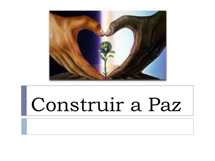Construir a Paz